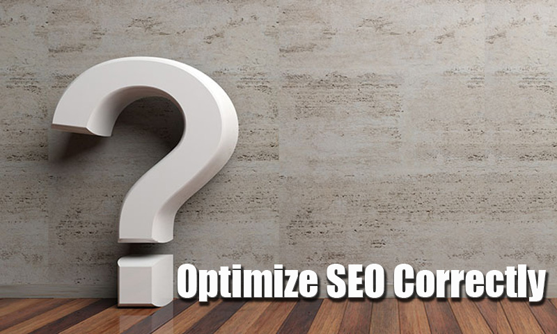 How To Optimize SEO Correctly To Enter Google Page One